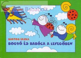 Bogyó és Babóca a levegőben : A Papírsárkány, Boszorkányok