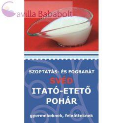 Szoptatás- és fogbarát svéd itató-etető pohár